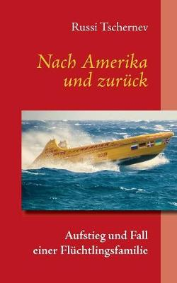 Nach Amerika Und Zuruck (Paperback)