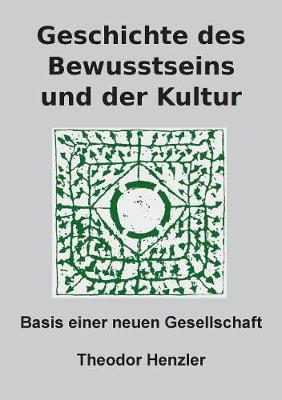 Geschichte Des Bewusstseins Und Der Kultur (Paperback)