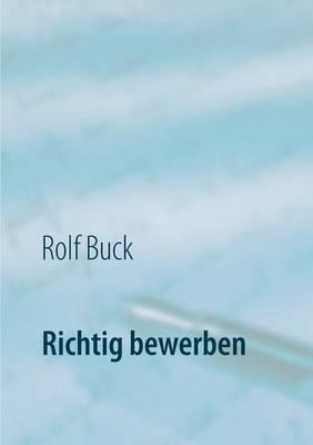 Richtig Bewerben (Paperback)