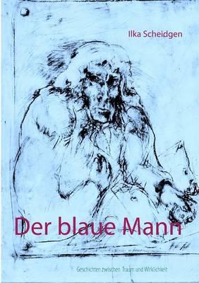Der Blaue Mann (Paperback)