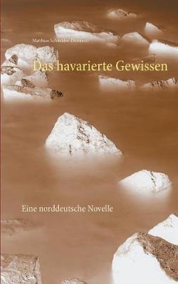 Das Havarierte Gewissen (Paperback)