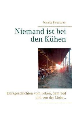 Niemand Ist Bei Den Kuhen (Paperback)
