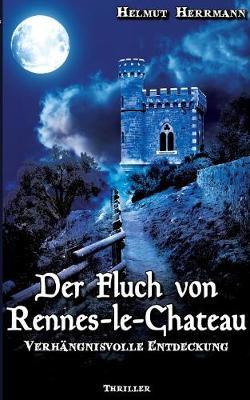Der Fluch Von Rennes-Le-Chateau (Paperback)