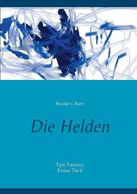 Die Helden (Paperback)