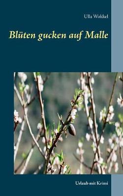 Bluten Gucken Auf Malle (Paperback)