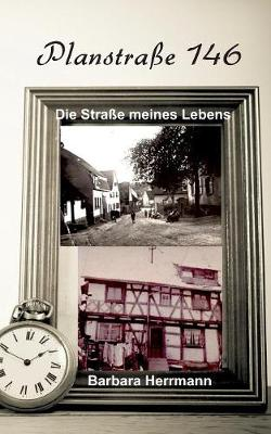 Plansstrae 146: Die Strae Meines Lebens (Paperback)