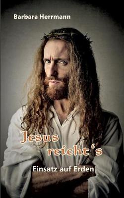Jesus Reichts (Paperback)