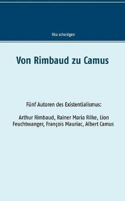 Von Rimbaud Zu Camus (Paperback)