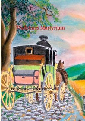 Madelines Martyrium (Paperback)