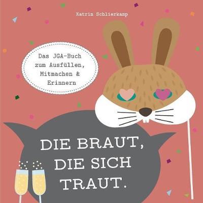 Die Braut, Die Sich Traut. (Paperback)