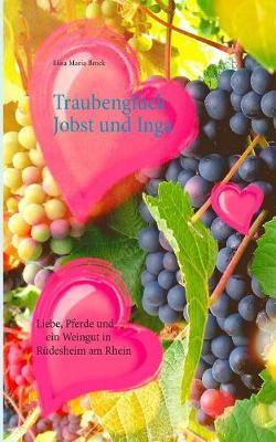 Traubengluck Jobst Und Inga (Paperback)