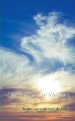 Die Sterne Der Weisen (Paperback)