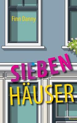 Sieben Hauser (Paperback)