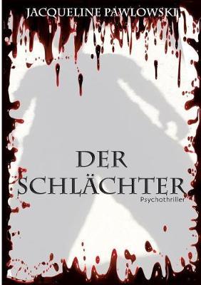 Der Schl chter (Paperback)