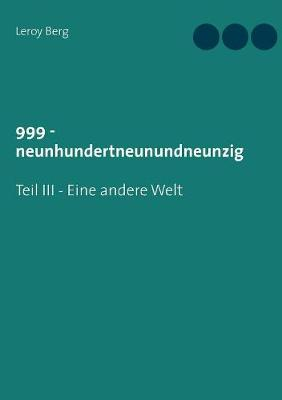 999 - Neunhundertneunundneunzig (Paperback)