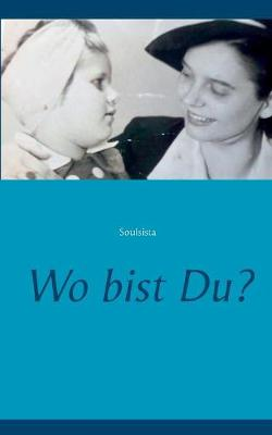 Wo Bist Du? (Paperback)
