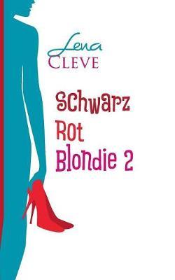Schwarz Rot Blondie 2 (Paperback)