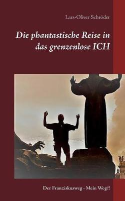 Die Phantastische Reise in Das Grenzenlose Ich (Paperback)