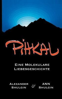 Pihkal (Paperback)