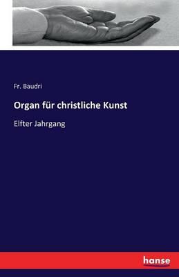 Organ F r Christliche Kunst (Paperback)