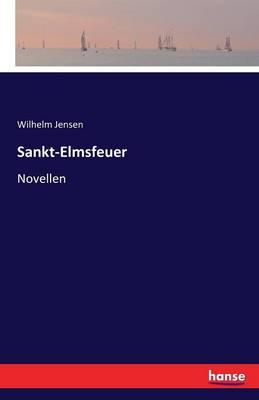 Sankt-Elmsfeuer (Paperback)