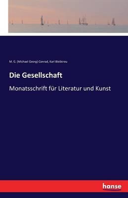 Die Gesellschaft (Paperback)