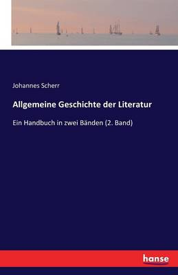 Allgemeine Geschichte Der Literatur (Paperback)