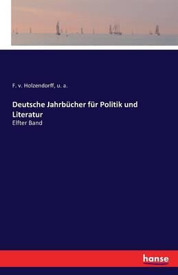 Deutsche Jahrb cher F r Politik Und Literatur (Paperback)
