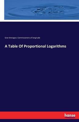 A Table of Proportional Logarithms (Paperback)