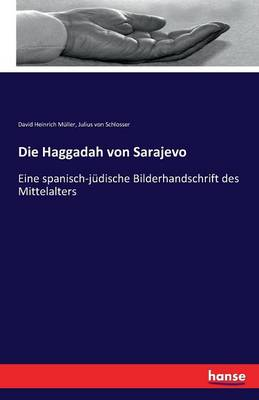 Die Haggadah Von Sarajevo (Paperback)