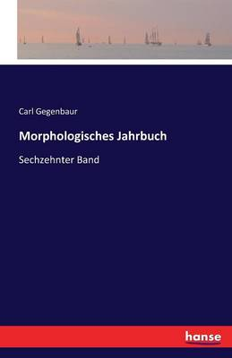 Morphologisches Jahrbuch (Paperback)