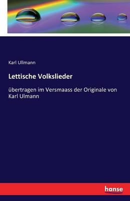 Lettische Volkslieder (Paperback)