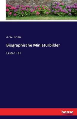 Biographische Miniaturbilder (Paperback)