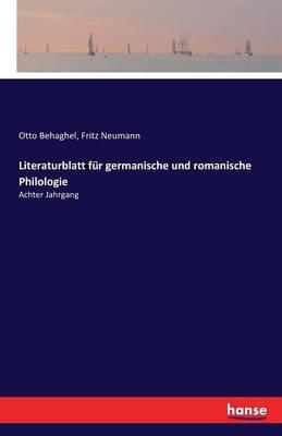 Literaturblatt F r Germanische Und Romanische Philologie (Paperback)