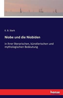 Niobe Und Die Niobiden (Paperback)