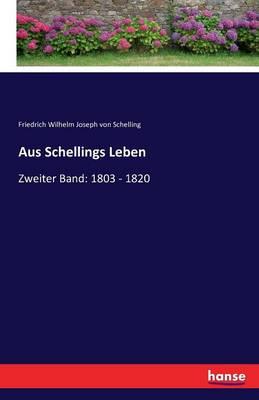 Aus Schellings Leben (Paperback)