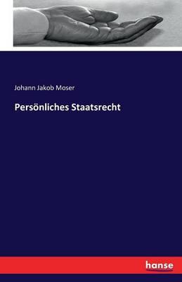 Personliches Staatsrecht (Paperback)
