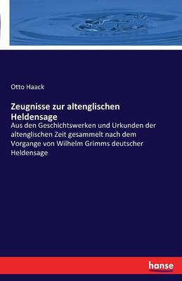 Zeugnisse Zur Altenglischen Heldensage (Paperback)
