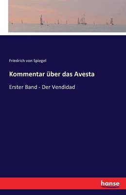 Kommentar Uber Das Avesta (Paperback)