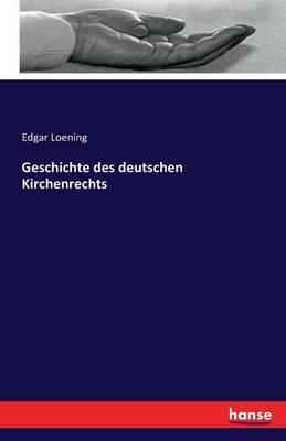 Geschichte Des Deutschen Kirchenrechts (Paperback)
