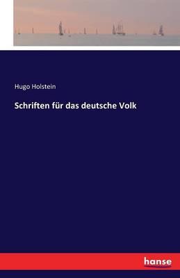 Schriften Fur Das Deutsche Volk (Paperback)