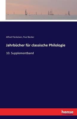 Jahrbucher Fur Classische Philologie (Paperback)