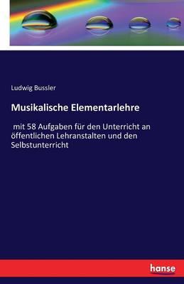 Musikalische Elementarlehre (Paperback)