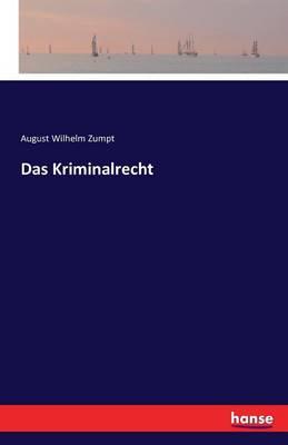 Das Kriminalrecht (Paperback)