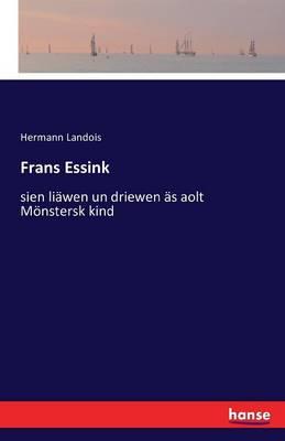 Frans Essink (Paperback)