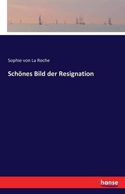 Sch nes Bild Der Resignation (Paperback)