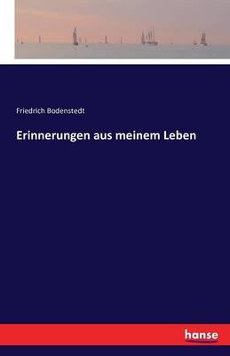 Erinnerungen Aus Meinem Leben (Paperback)