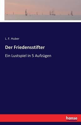 Der Friedensstifter (Paperback)