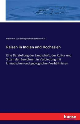 Reisen in Indien Und Hochasien (Paperback)