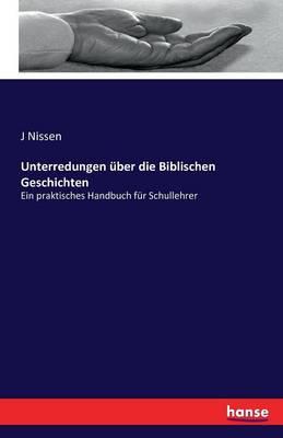 Unterredungen ber Die Biblischen Geschichten (Paperback)